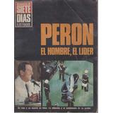 Documento / Siete Dias Ilustrados / Peron El Hombre El Lider