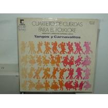 Cuarteto De Cuerdas Para El Folclore Tangos Vinilo Argentino