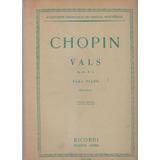 Vals Op 69 N. 2. Chopin. Partitura Para Piano Ricordi
