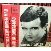 Roberto Carlos Historia De Um Homem Mau Simple C/tapa Argent