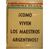 Revista Primera Plana 1964 19 Mayo Maestros Argentinos