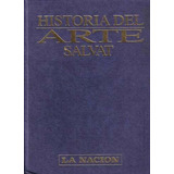 Historia Del Arte Salvat - La Nacion - 5 Tomos