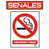 Señalizacion Industrial - Avisos - Señales Prohibido Fumar