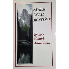 Libro Navidad En Las Montañas Autor Ignacio Altamirano