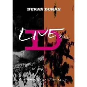 Duran Duran Live 2011 A Diamond In The Mind Dvd Nuevo