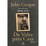 Livro - De Volta Para Casa - John Grogan, 350 Páginas