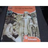 Los Viajes De Marco Polo-autor: Miller Ignacio
