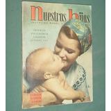 Revista Nuestros Hijos Oct57 Educ Moral Fisica Recien Nacido