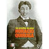 Los Arrecifes De Coral - Horacio Quiroga