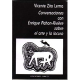 Conversaciones Con Pichon-rivière / Zito Lema