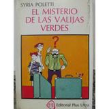 Libreriaweb El Misterio De Las Valijas Verdes -syria Poletti