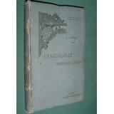 Libro Medicina Gynecologie Semeiologie Genitale Auvard Ilust