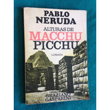 Pablo Neruda, Alturas De Macchu Picchu, Fotos Gasparini