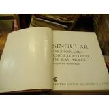 Singular Diccionario Enciclopedico De Las Artes. Read, H.