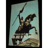 Historia Del Libertador Don Jose De San Martin -jose P Otero