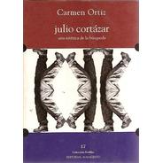 Julio Cortazar - Carmen Ortiz Ed. Almagesto