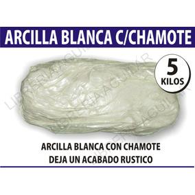 Arcilla Blanca Con Chamote Ceramica 5 Kilos Ceramista