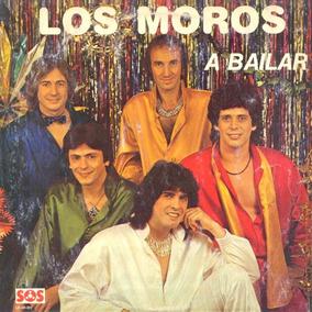 Cd De Los Moros - A Bailar * Para Coleccionistas