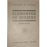 Libro Elementos Higiene Teodoro Tonina 548 Pgs Ateneo 1938