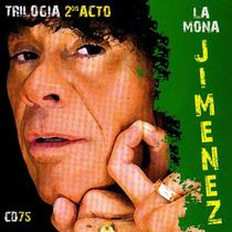 Cd Original La Mona Jimenez - Cd 75 Trilogia 2 Acto
