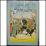 Scott, Walter - Ivanhoe - Ed.peuser 1955