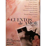 Silvina Ocampo Y Otr - Cuentos De Amor De Autores Argentinos