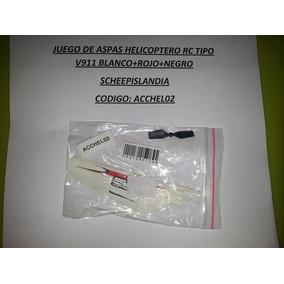 Juego De Aspas Helicoptero Rc Tipo V911 Bla+ro+neg Acchel02