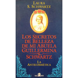 Los Secretos De Mi Abuela Guillermina Schwartz, Schwartz