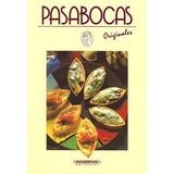 Pasabocas Originales - Panamericana