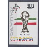 Ecuador - Hoja Block Camp. Mundial De Futbol Italia 90 Mint