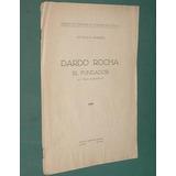 Dardo Rocha 1940 Fundador Ciudad La Plata Homenaje 16p