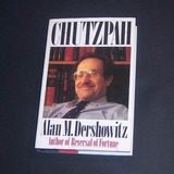 Chutzpah. Alan M Dershowitz. En Inglés