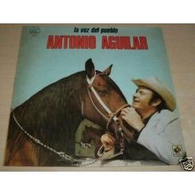 Antonio Aguilar La Voz Del Pueblo Vinilo Argentino Promo