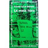 La Mala Hora Gabriel Garcia Marquez Colección Indice 1973