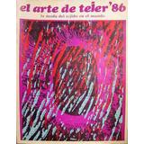 El Arte De Tejer´86 - Editorial Atlantida