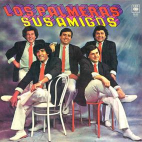 Cd Los Palmeras ( Sus Amigos ) Para Coleccionistas