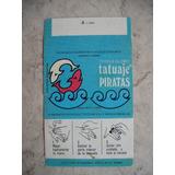 Antiguo Envoltorio Chicle Piratas Con Tatuaje