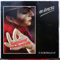 Lp Vinilo: Carnaval En Tenerife Europalia 85 (en Directo)
