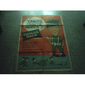 Afiche De Cine Canuto Cañete Carlitos Balà Año 1963 $ 700