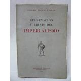 Culminacion Y Crisis Del Imperialismo General Vicente Rojo