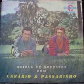 Lp Canário & Passarinho Gaiola De Sucessos(frete Grátis)