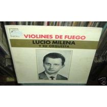 Lucio Milena Violines De Fuego La Traviata Vinilo Argentino