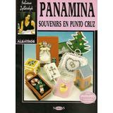 Panamina Souvenirs En Punto Cruz - Fabiana Zyllerdyk