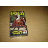 Polo La Final Del Abierto 1987 Vhs Original