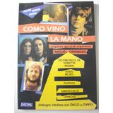 Como Vino La Mano: Orígenes Del Rock Argentino. M. Grinberg