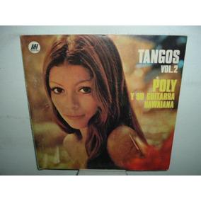 Poly Y Su Guitarra Hawaiana Tangos Vol 2 Vinilo Argentino