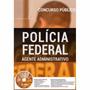 Apostila Preparatória Polícia Federal 2017 - Agte. Administ.