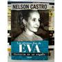 Nelson Castro, Los Últimos Dias De Eva Perón - L21