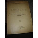 El Tratado Antartico Y El Derecho Publico Argentino.