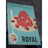 Postres De Gelatina Royal. Recetario